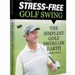 The Stress-Free Golf Swing