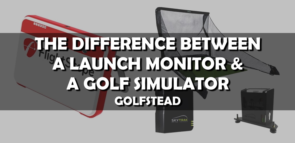 The Difference Between A Launch Monitor And Golf Simulator - Banner